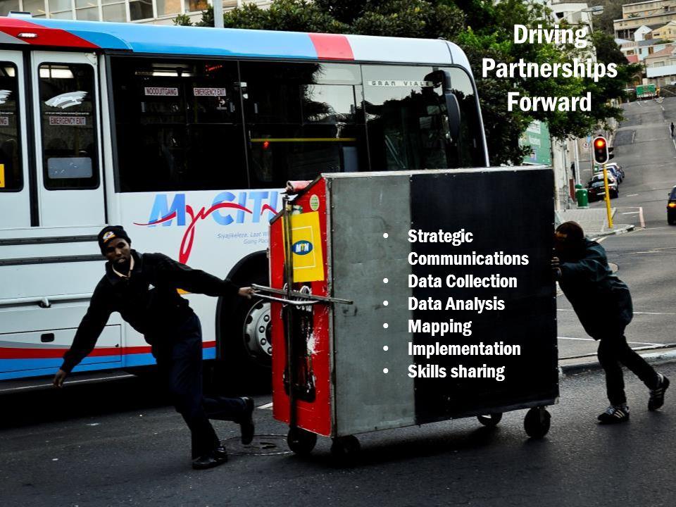 Driving Partnerships Forward Strategic Communications Data Collection Data Analysis Mapping Implementation Skills sharing