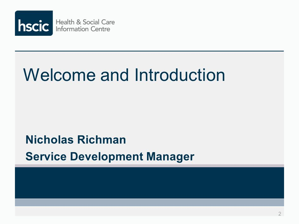 Welcome and Introduction Nicholas Richman Service Development Manager 2