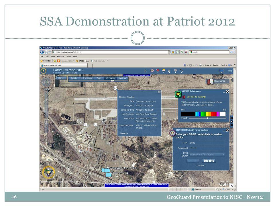 SSA Demonstration at Patriot 2012 GeoGuard Presentation to NISC - Nov 12 16