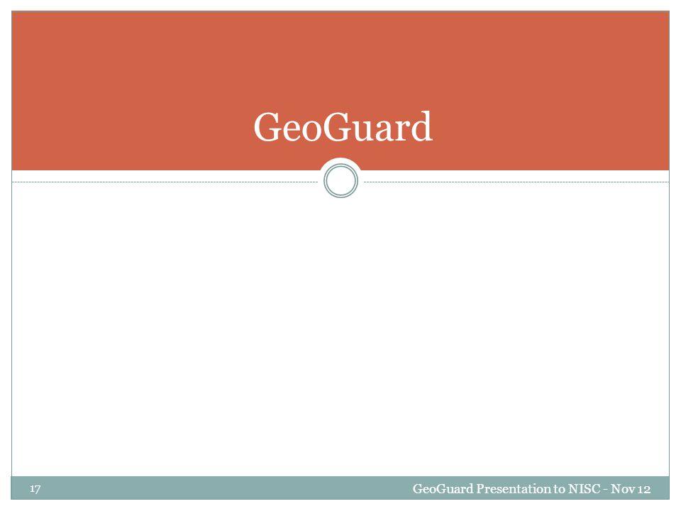 GeoGuard GeoGuard Presentation to NISC - Nov 12 17