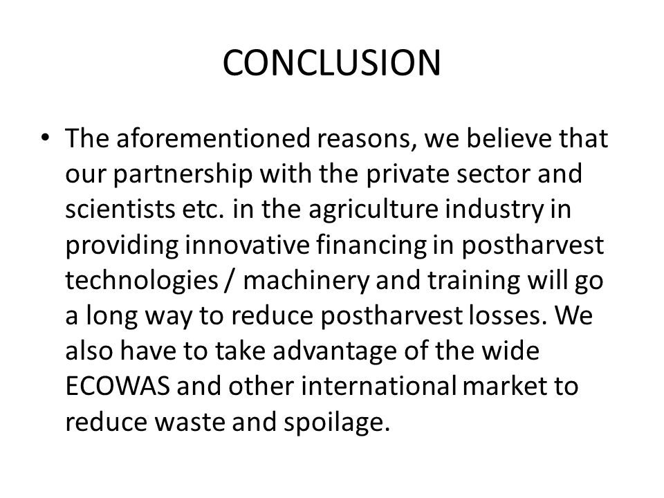 CONCLUSION The aforementioned reasons, we believe that our partnership with the private sector and scientists etc.
