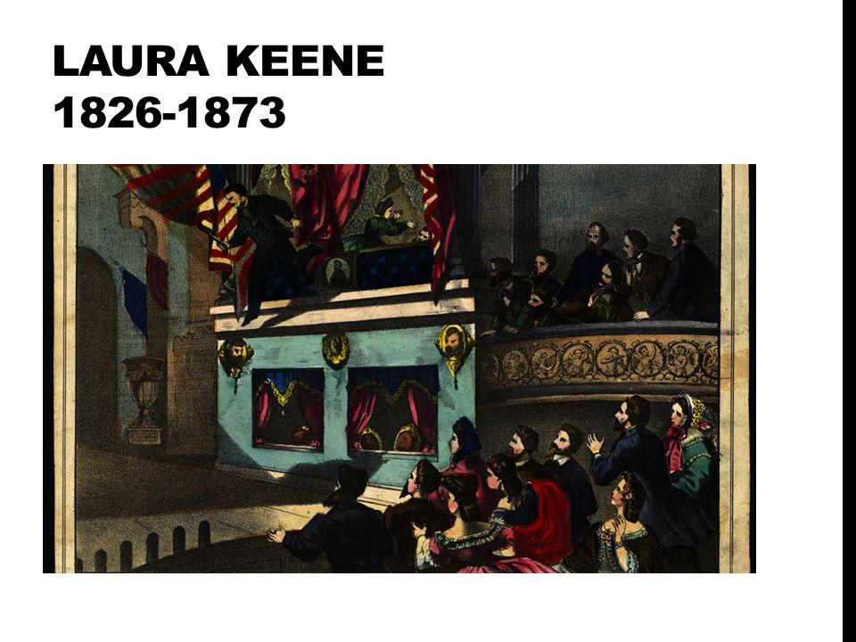 LAURA KEENE 1826-1873