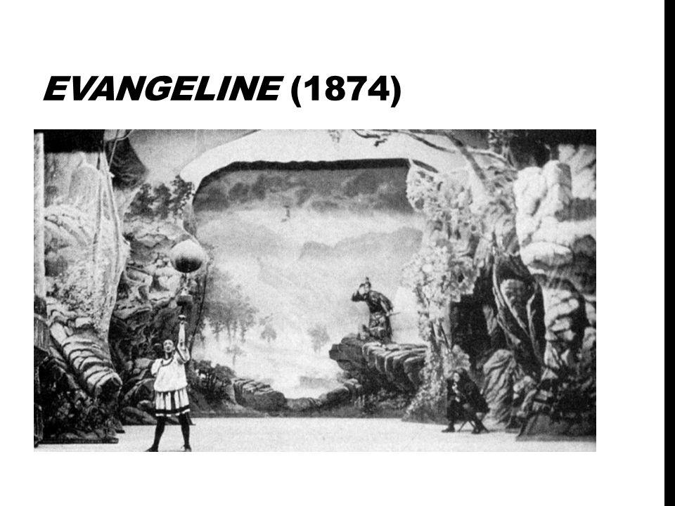 EVANGELINE (1874)