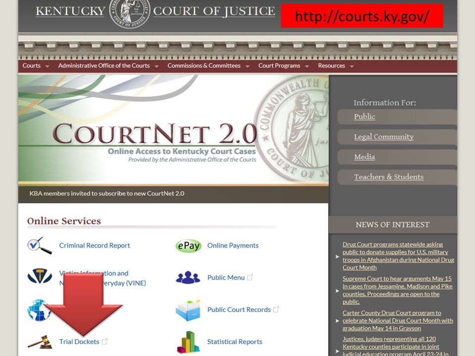 Awaiting court…Dockets http://courts.ky.gov/