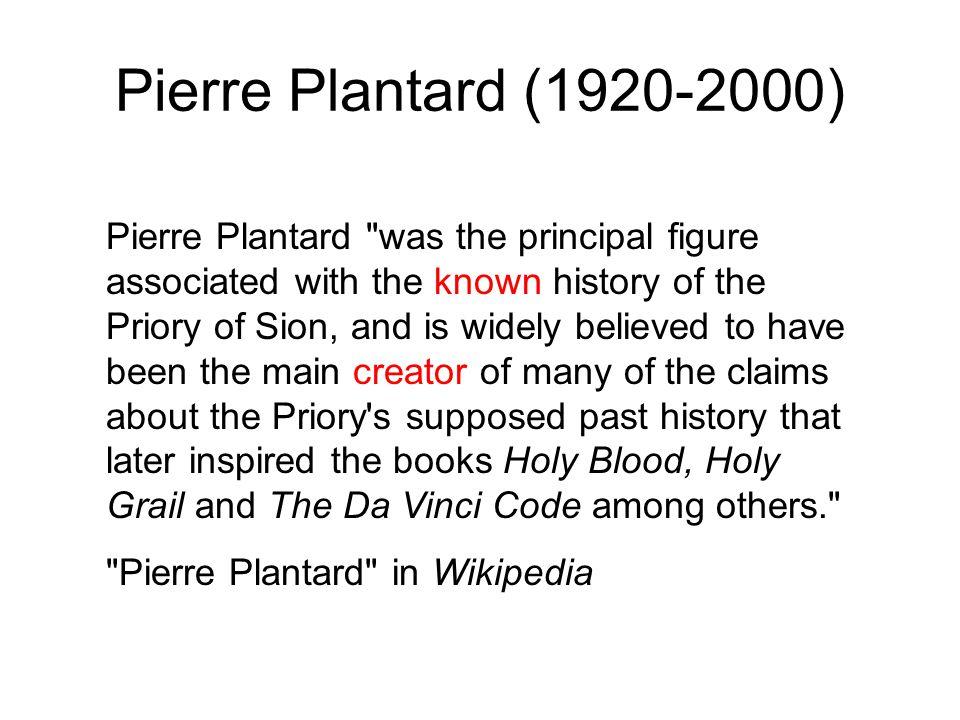 Pierre Plantard (1920-2000) Pierre Plantard