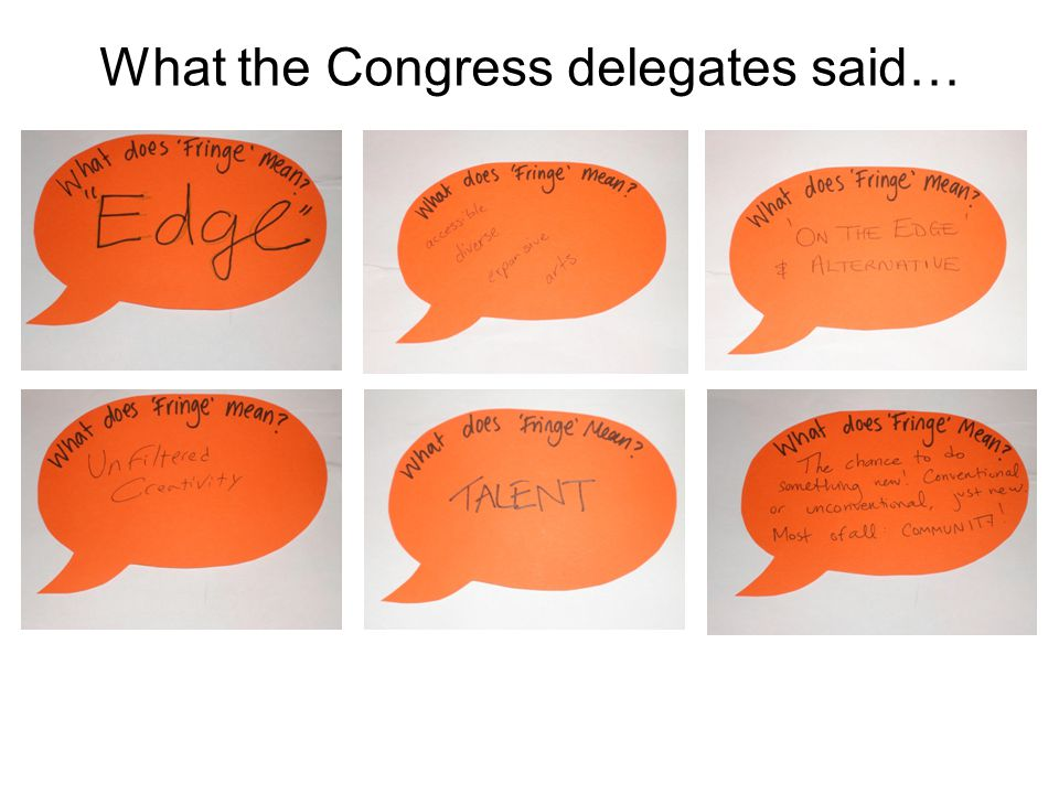 What the Congress delegates said…