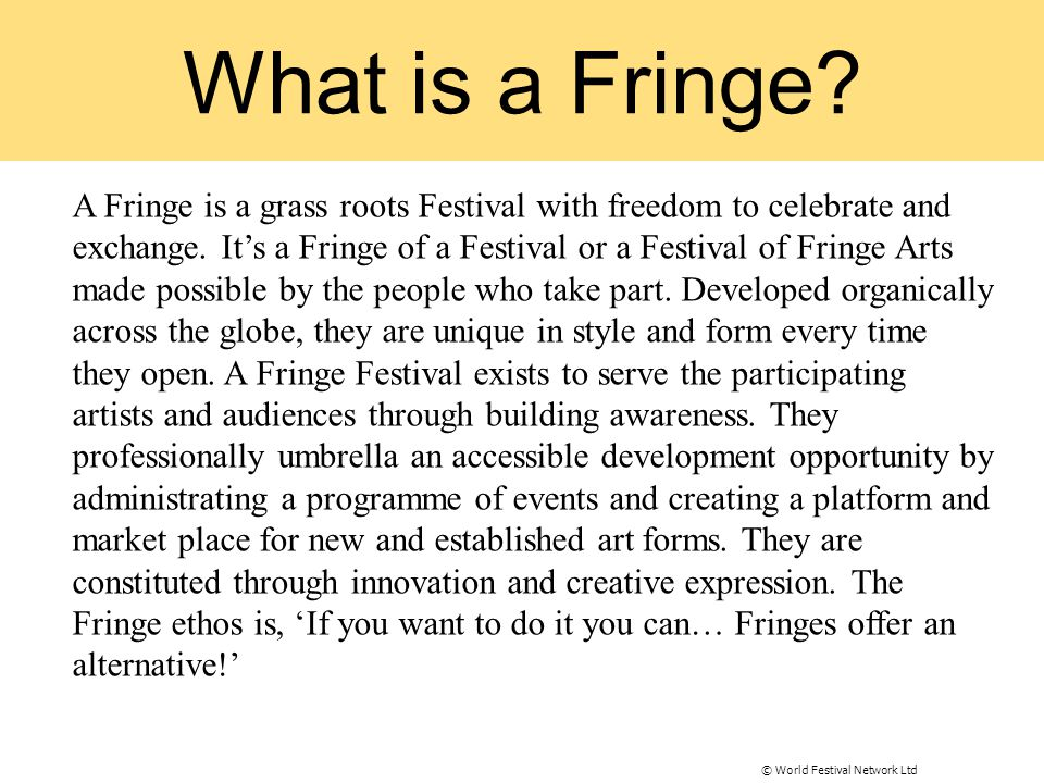 What is a Fringe.
