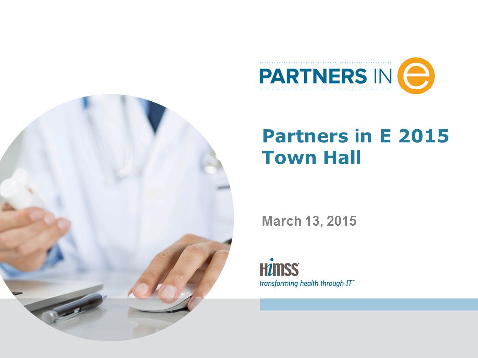 Partners in E 2015 Town Hall March 13, 2015