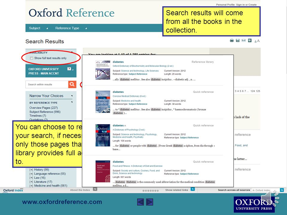 www.oxfordreference.com Use the box at the top right to search the entire contents of the site.