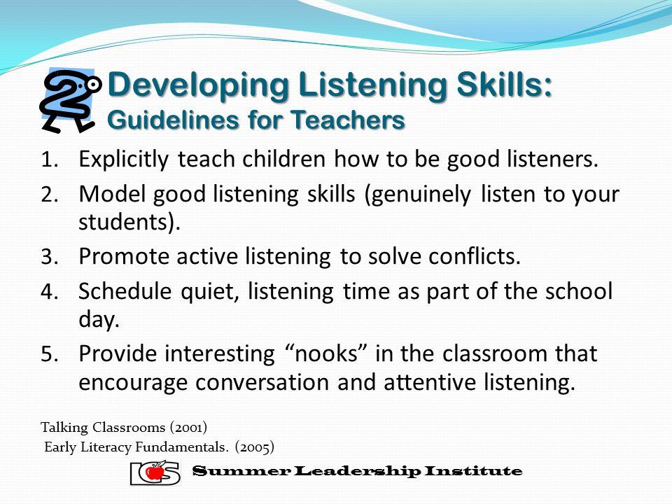 Developing Listening Skills: Guidelines for Teachers 1.