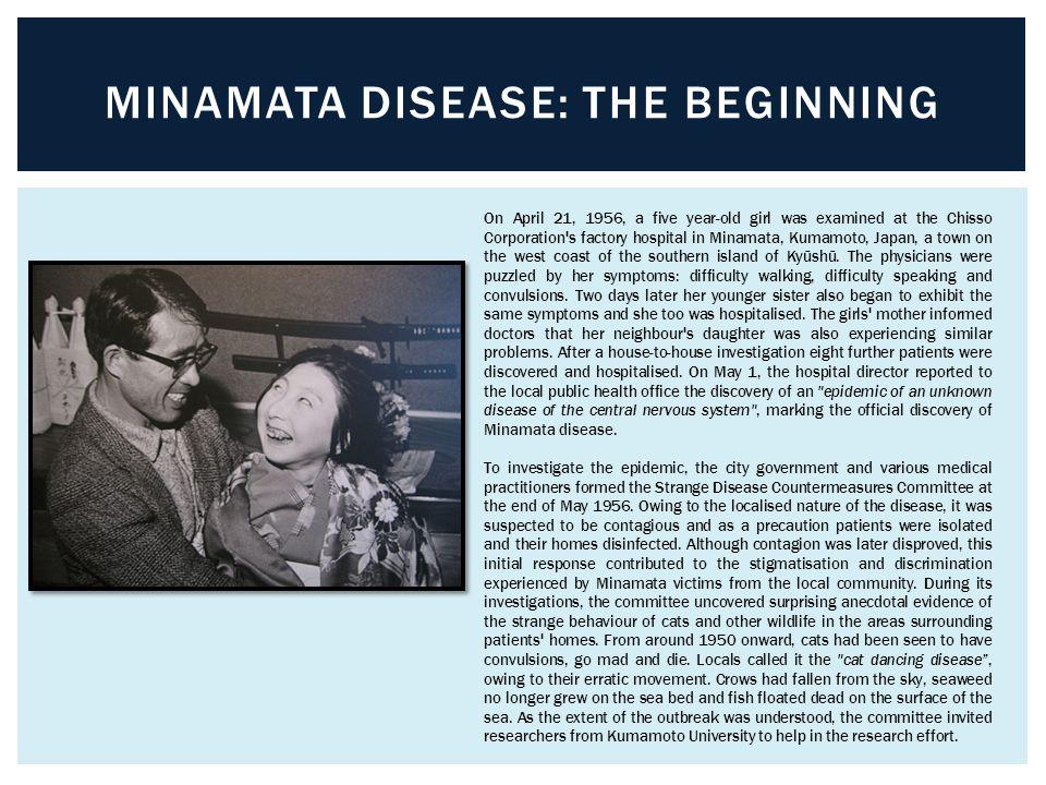 MINAMATA DISEASE  The Kumamoto University Research Group was formed on August 24, 1956.