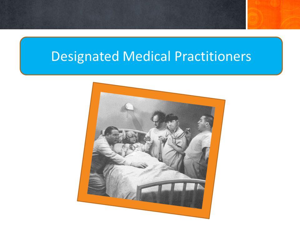 Designated Medical Practitioners