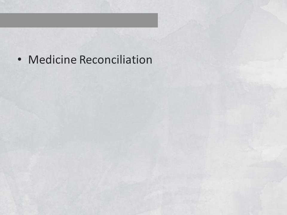 Medicine Reconciliation