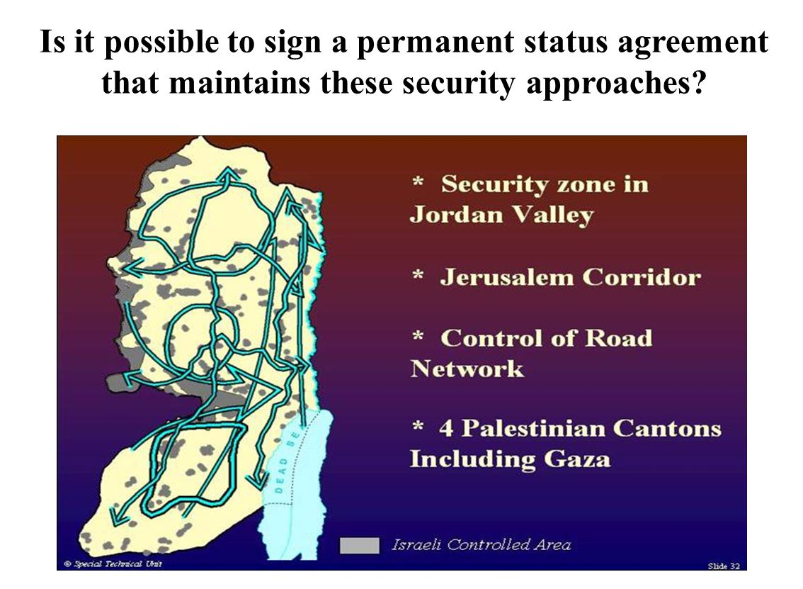 Is it possible to sign a permanent status agreement that maintains these security approaches?