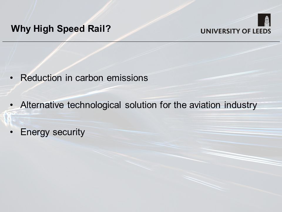 Why High Speed Rail.