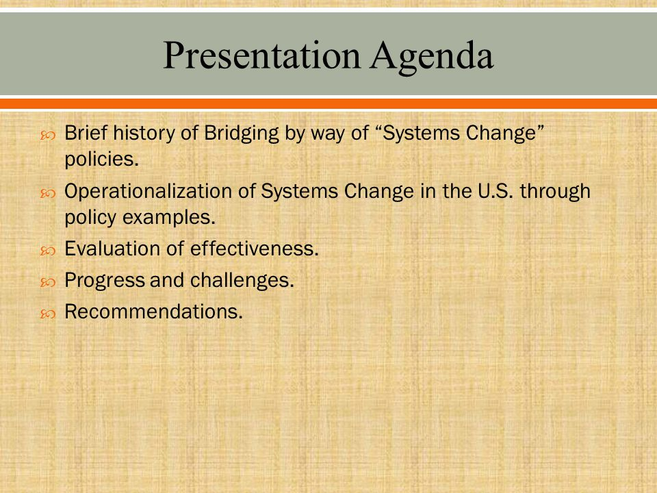  Brief history of Bridging by way of Systems Change policies.
