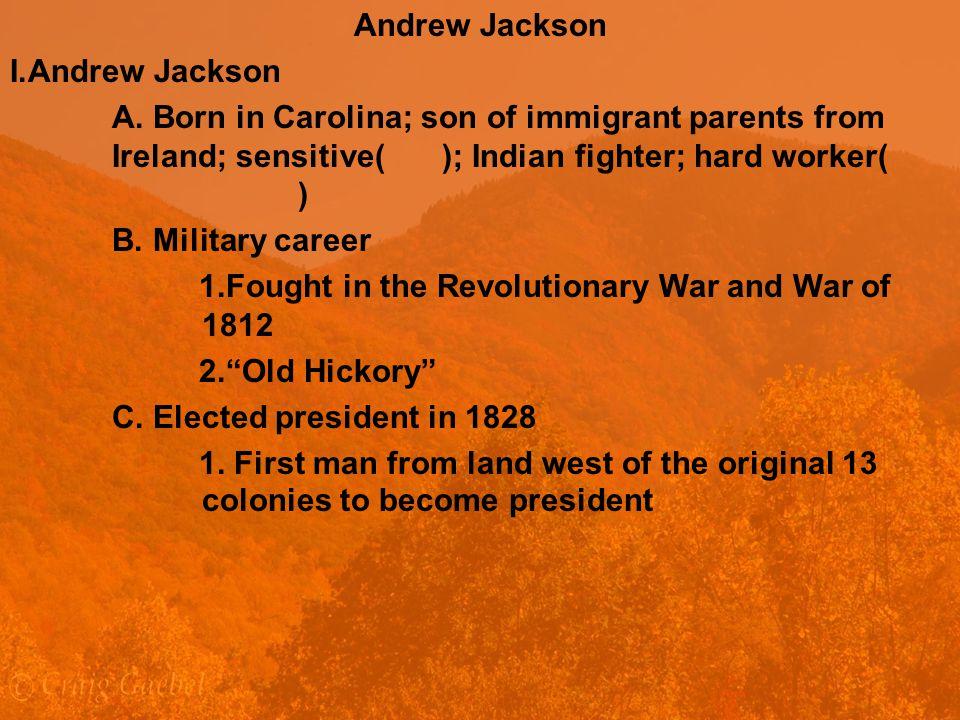 Andrew Jackson I.Andrew Jackson A.