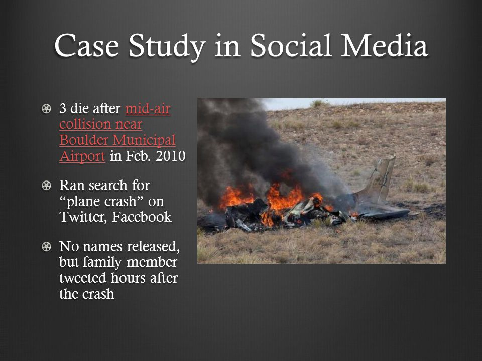 Case Study in Social Media 3 die after mid-air collision near Boulder Municipal Airport in Feb.