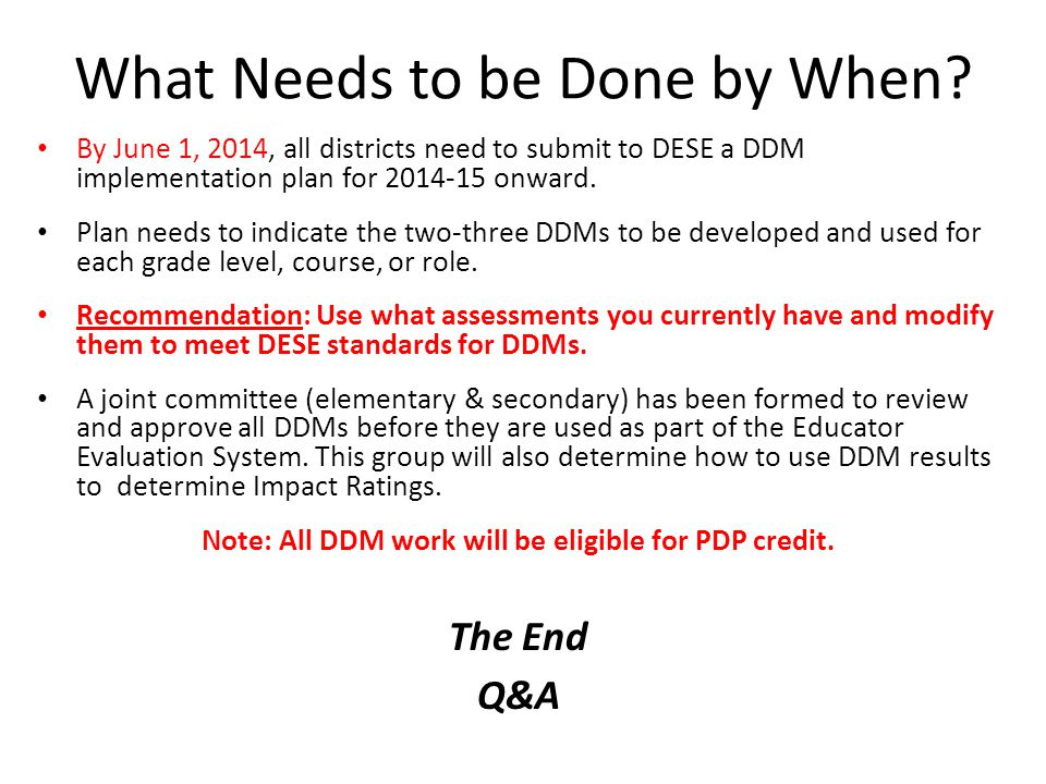 2 DDMs over 2 Years: Some Scenarios If you teach or do… Multiple subjects (e.g., K/elementary level).