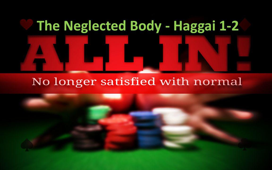 The Neglected Body - Haggai 1-2