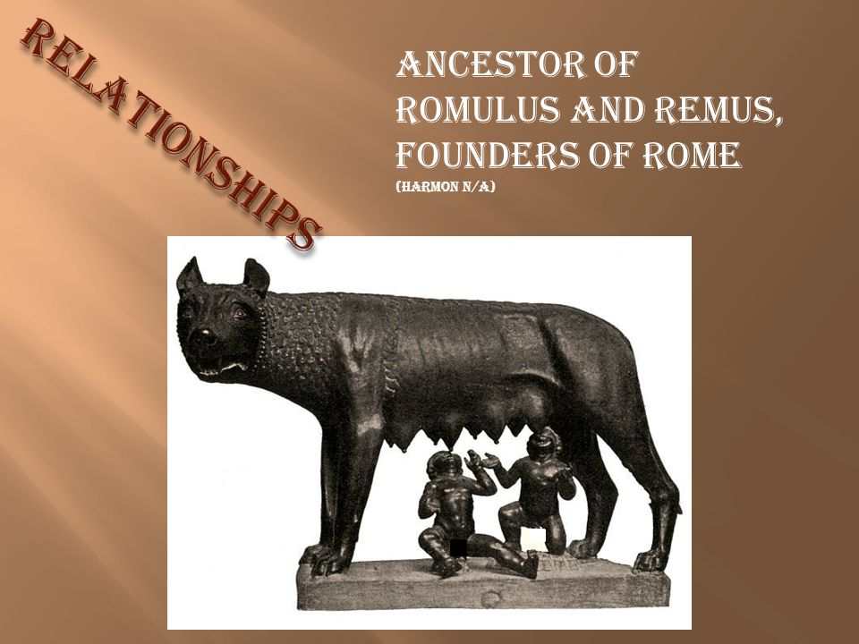ancestor of Romulus and Remus, founders of Rome (Harmon N/A)