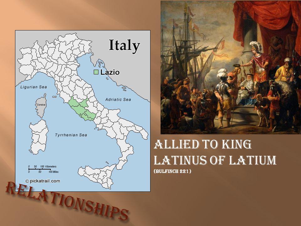 Allied to King Latinus of Latium (Bulfinch 221)