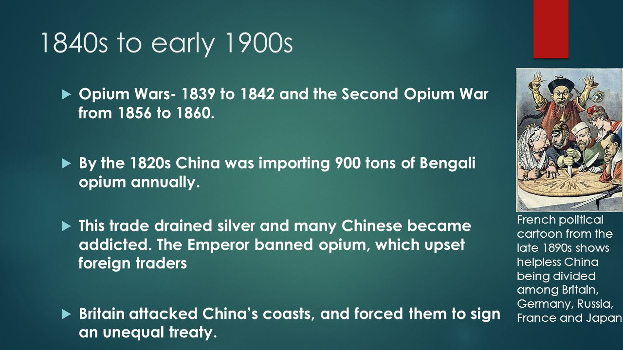 1840s to early 1900s  First treaty-The Treaty of Nanking (1842)  Opened the way for further opium trade  Ceded territory (including Hong Kong)  Unilaterally fixed Chinese tariffs at a low rate, granted extraterritorial rights to foreigners in China (which were not offered to Chinese abroad)