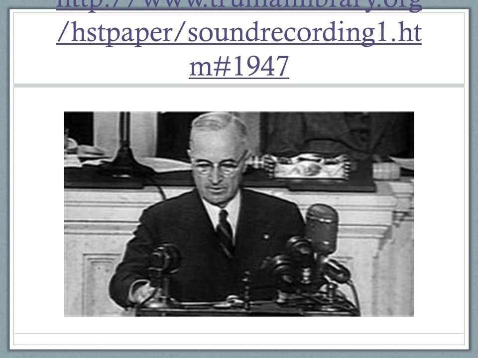 http://www.trumanlibrary.org /hstpaper/soundrecording1.ht m#1947