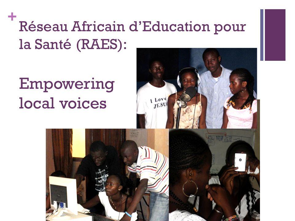 + Réseau Africain d'Education pour la Santé (RAES): Empowering local voices