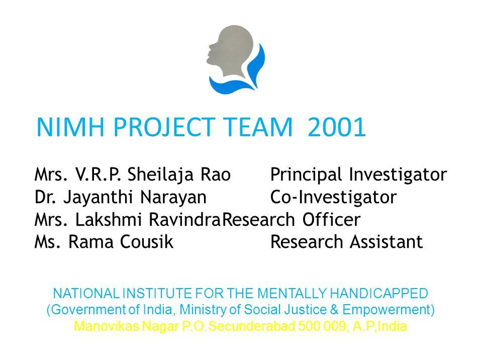 Mrs. V.R.P. Sheilaja RaoPrincipal Investigator Dr.