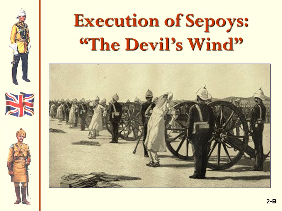 Execution of Sepoys: The Devil's Wind 2-B