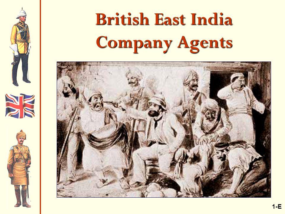 British East India Company Agents 1-E