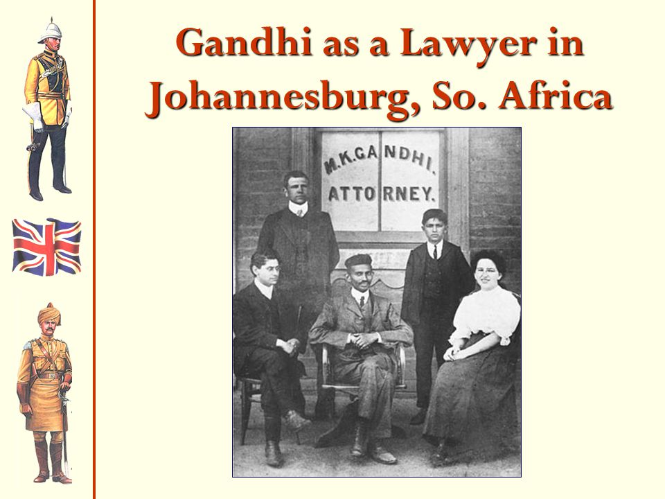 Gandhi as a Lawyer in Johannesburg, So. Africa