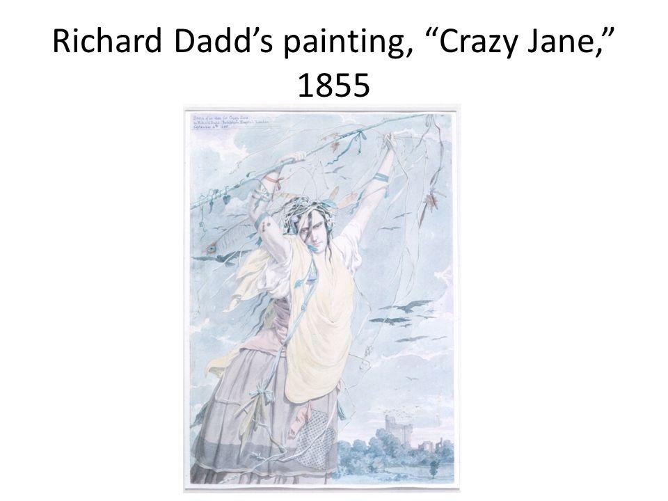 Richard Dadd's painting, Crazy Jane, 1855