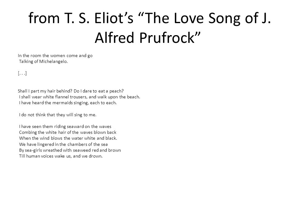from T.S. Eliot's The Love Song of J. Alfred Prufrock No.