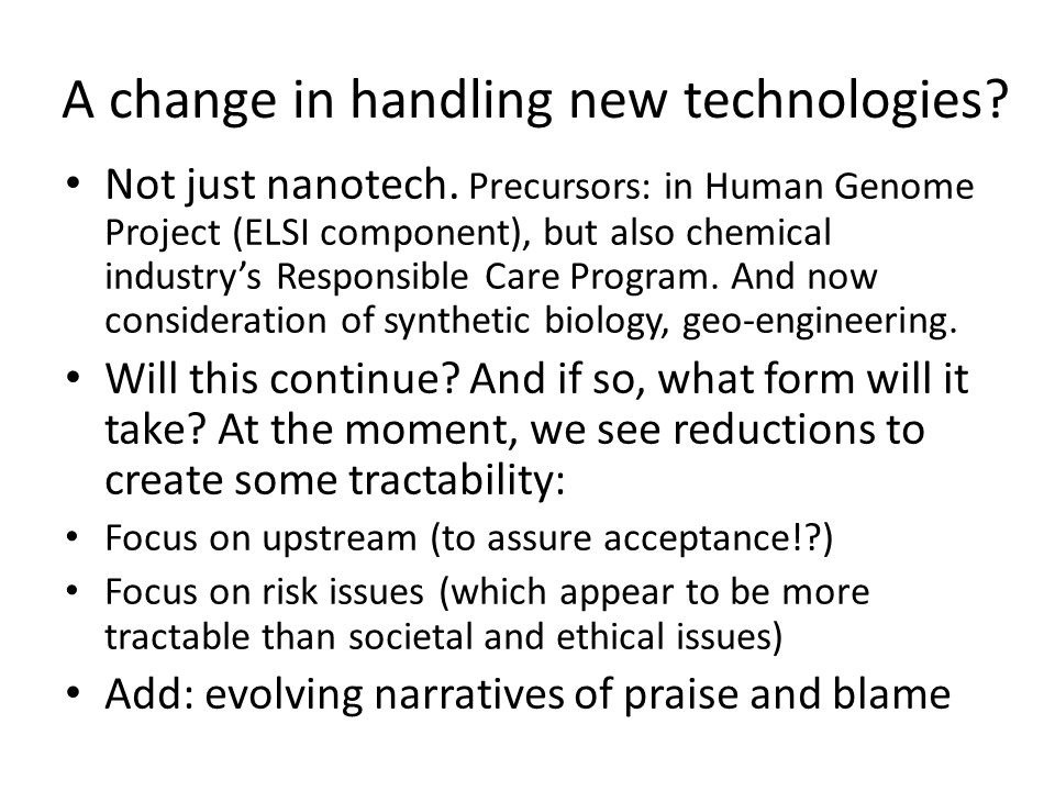 Multi-level processes This is ongoing, but certain paths become visible: in responsible development of nanotechnology, and by extrapolation, in RRI more broadly (e.g.