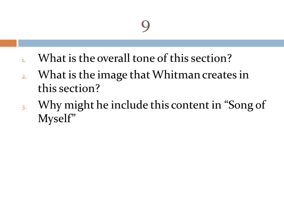 9 1.What is the overall tone of this section. 2.