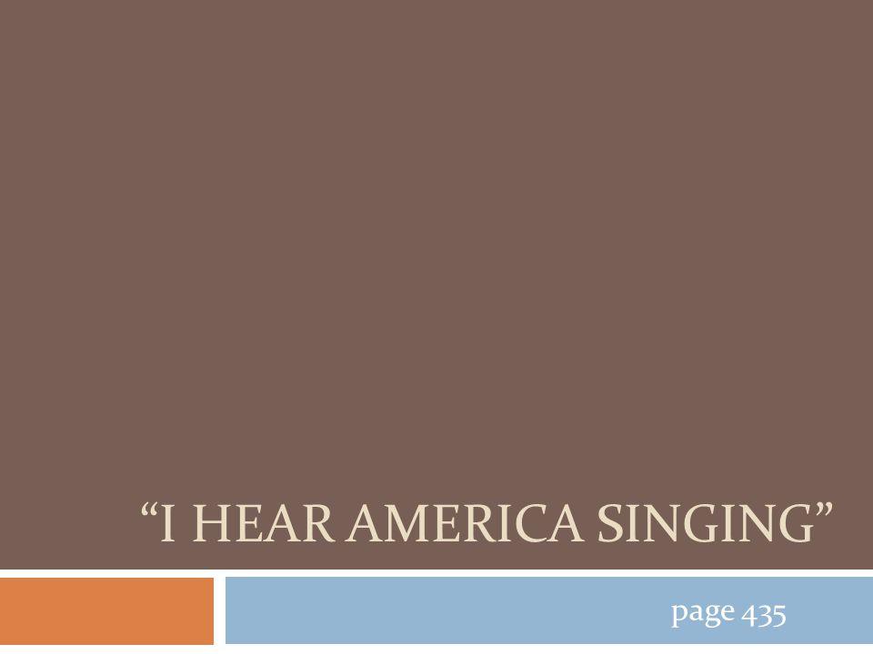 I HEAR AMERICA SINGING page 435