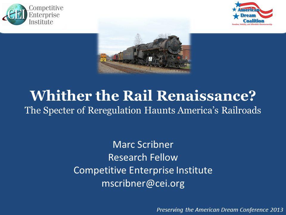 Whither the Rail Renaissance.