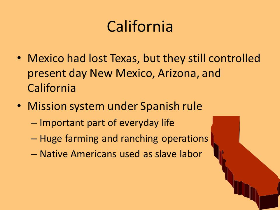 Break down of the Mission system – Large tracks of land granted to the wealthy – Created large ranches run by vaqueros (cowboys) Californios felt little connection to the Mexican government because of the distance – Anglos (Americans) arrived – Talk of independence occurred with growing issues between U.S.
