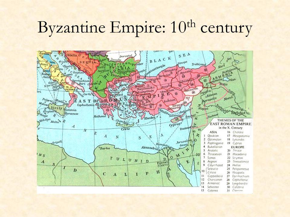 Byzantine Empire: 10 th century