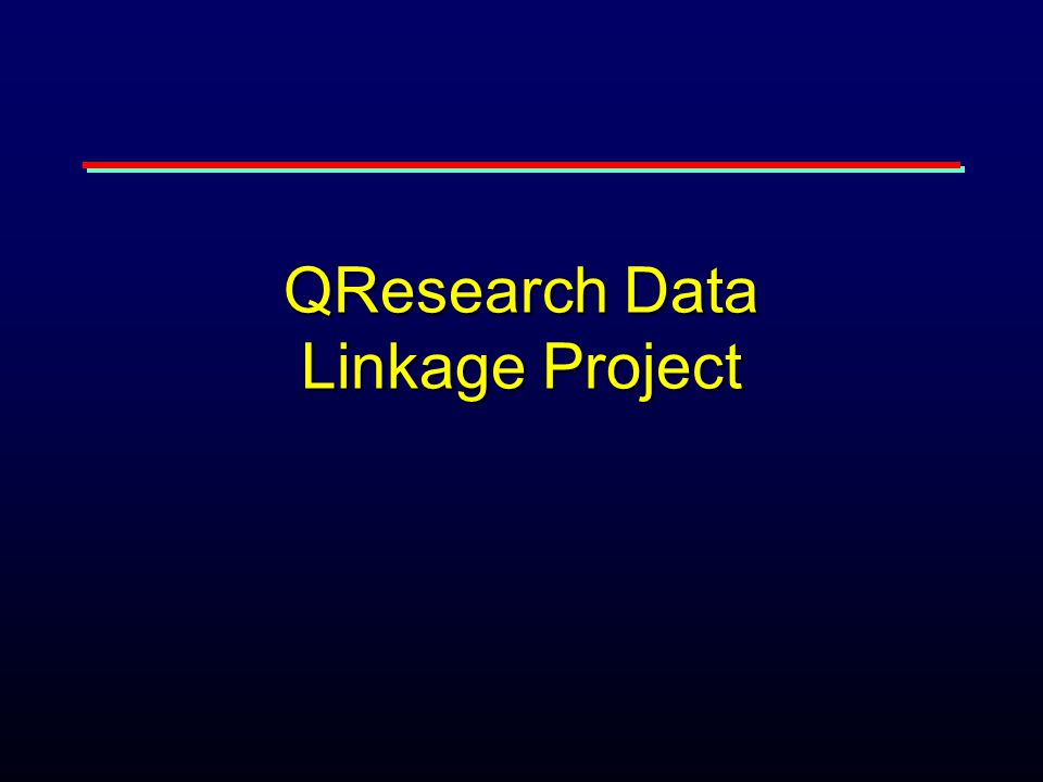 QResearch Data Linkage Project