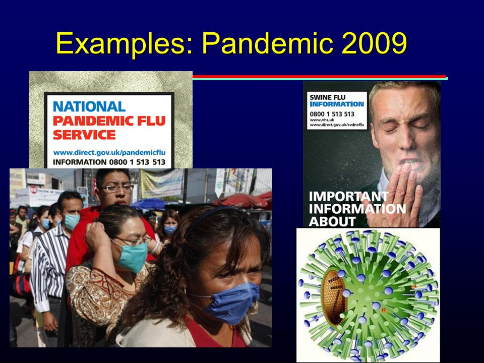 September 2009 Examples: Pandemic 2009