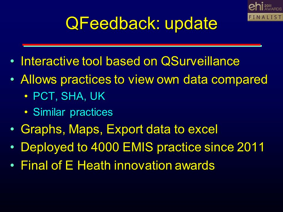 QFeedback: update Interactive tool based on QSurveillanceInteractive tool based on QSurveillance Allows practices to view own data comparedAllows prac