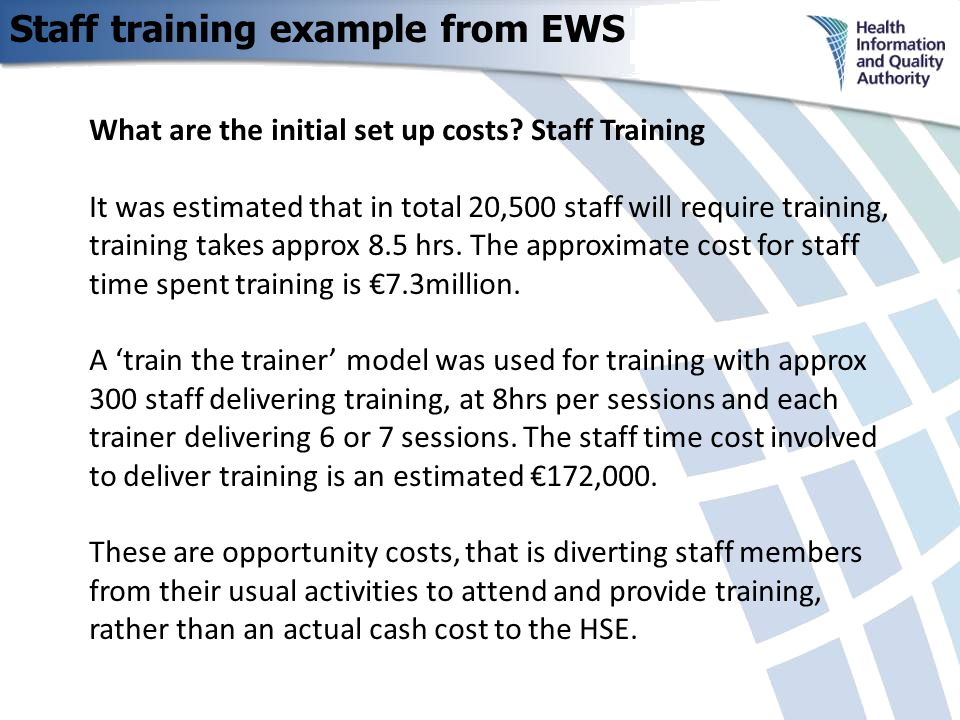 Staff training example from EWS What are the initial set up costs.