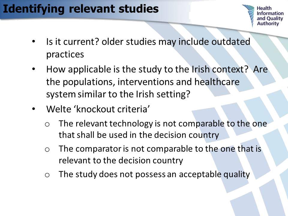 Identifying relevant studies Is it current.