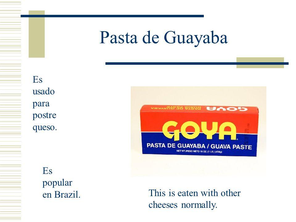 Pasta de Guayaba Es usado para postre queso. Es popular en Brazil.