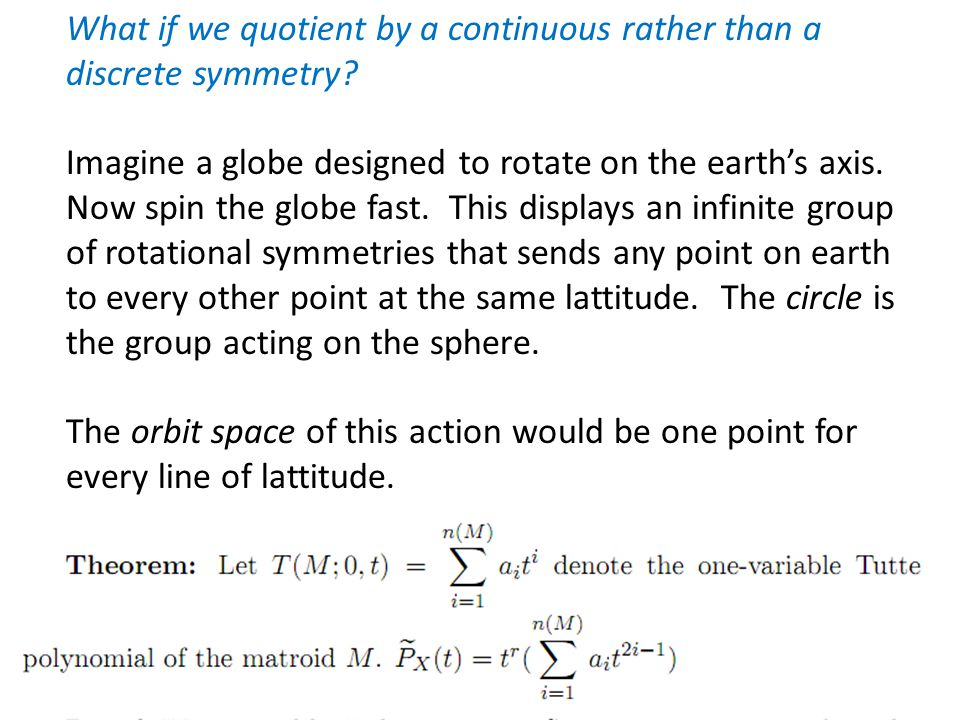 What if we quotient by a continuous rather than a discrete symmetry.