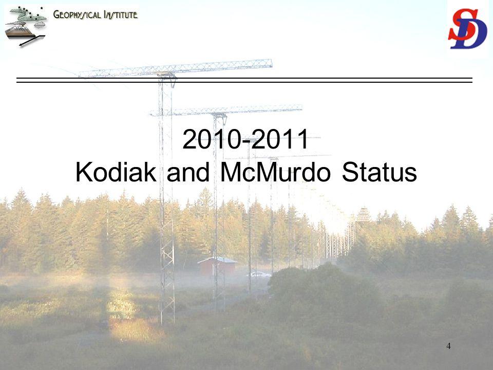 4 2010-2011 Kodiak and McMurdo Status