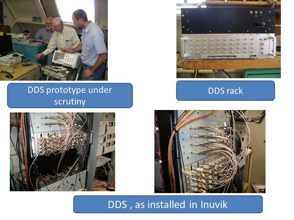DDS, as installed in Inuvik DDS prototype under scrutiny DDS rack